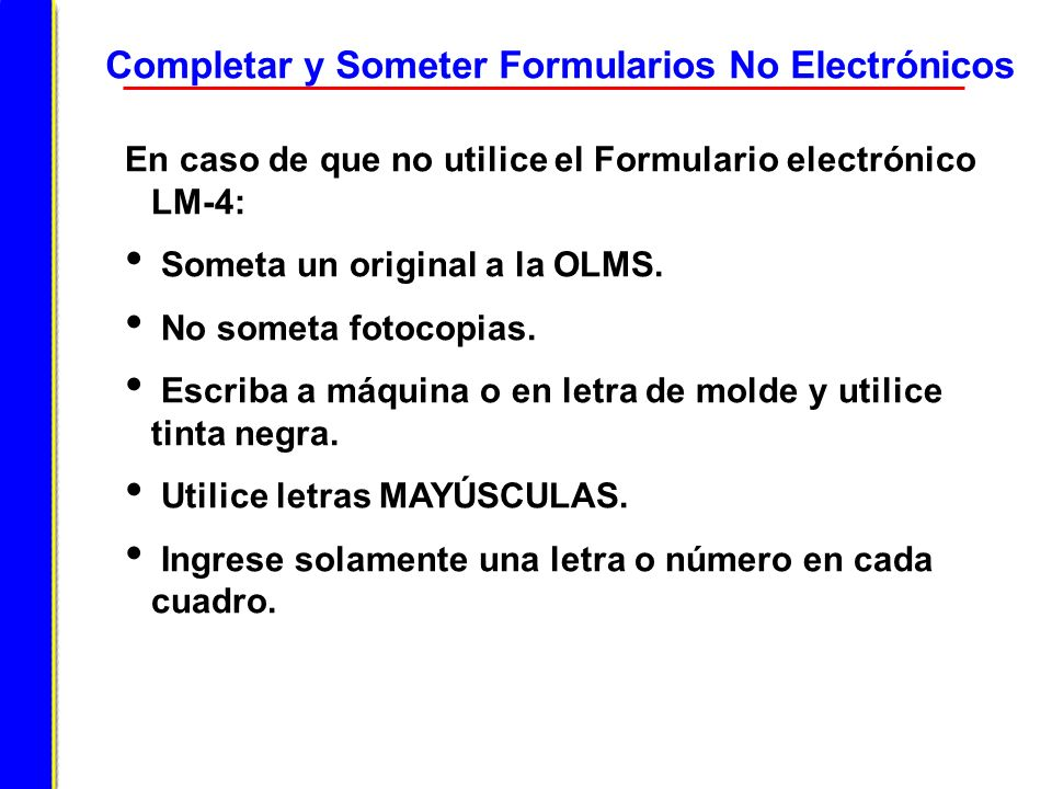 Completar y Someter Formularios No Electrónicos