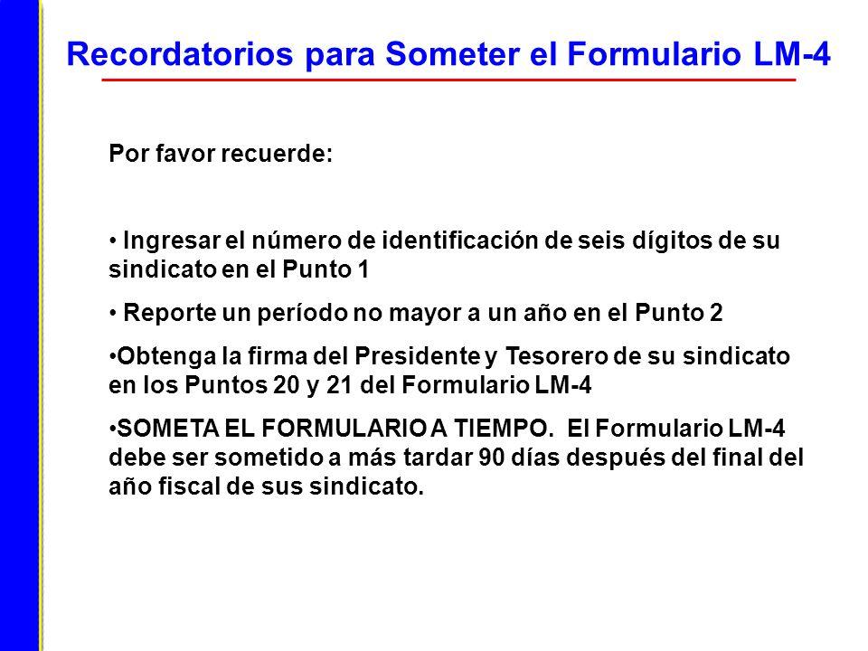 Recordatorios para Someter el Formulario LM-4