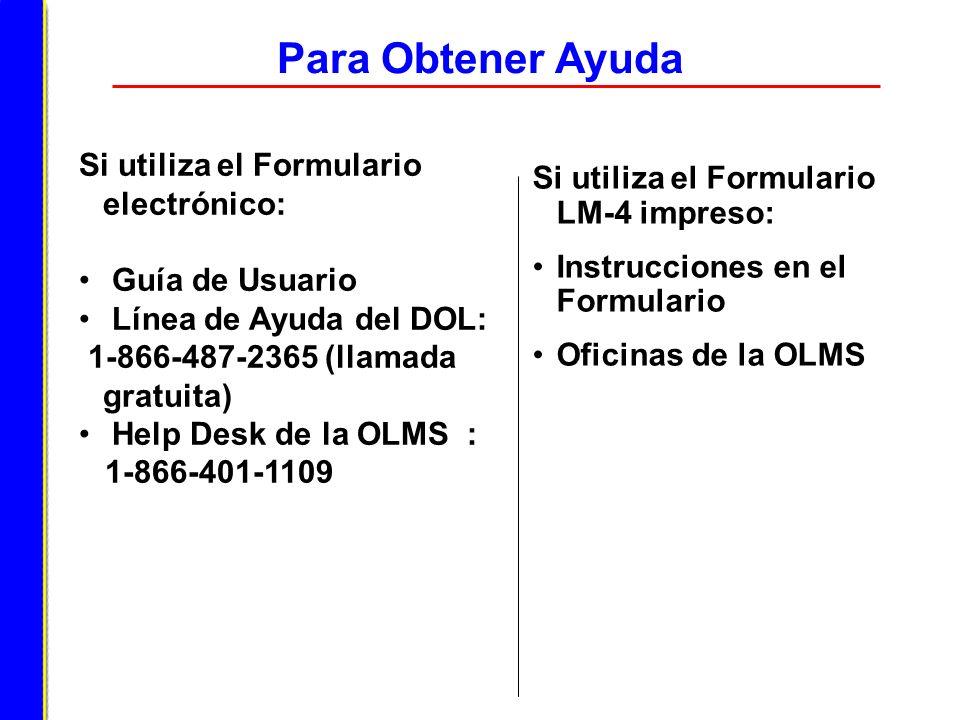 Para Obtener Ayuda Si utiliza el Formulario electrónico: