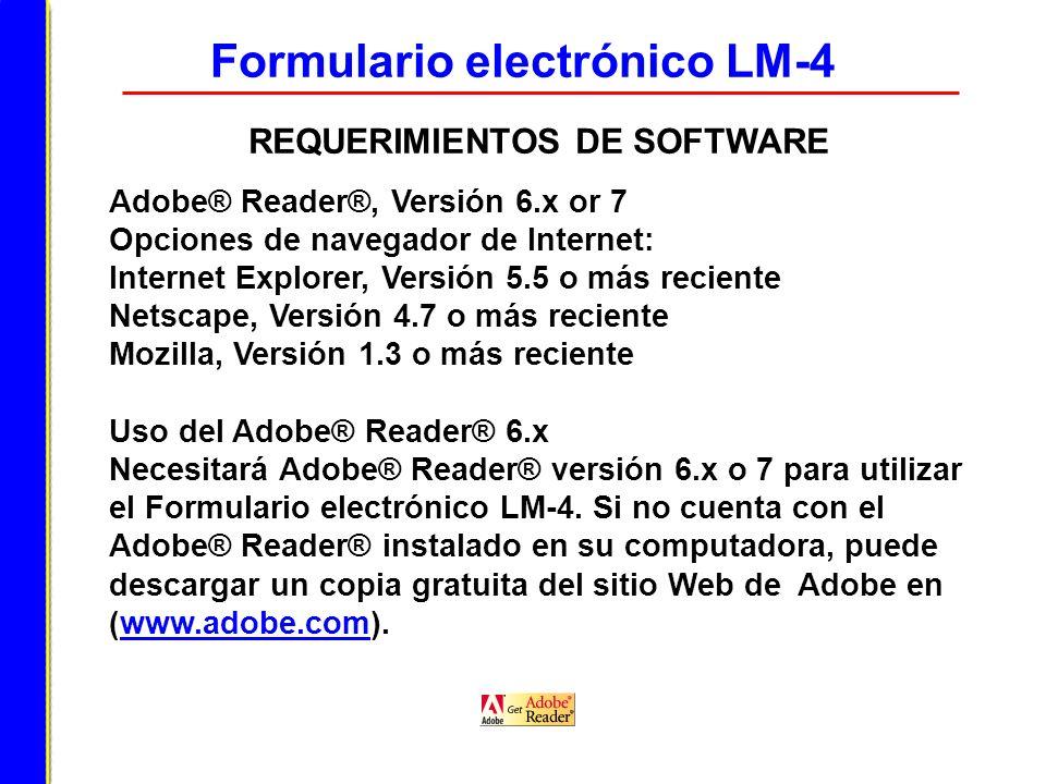 Formulario electrónico LM-4 REQUERIMIENTOS DE SOFTWARE