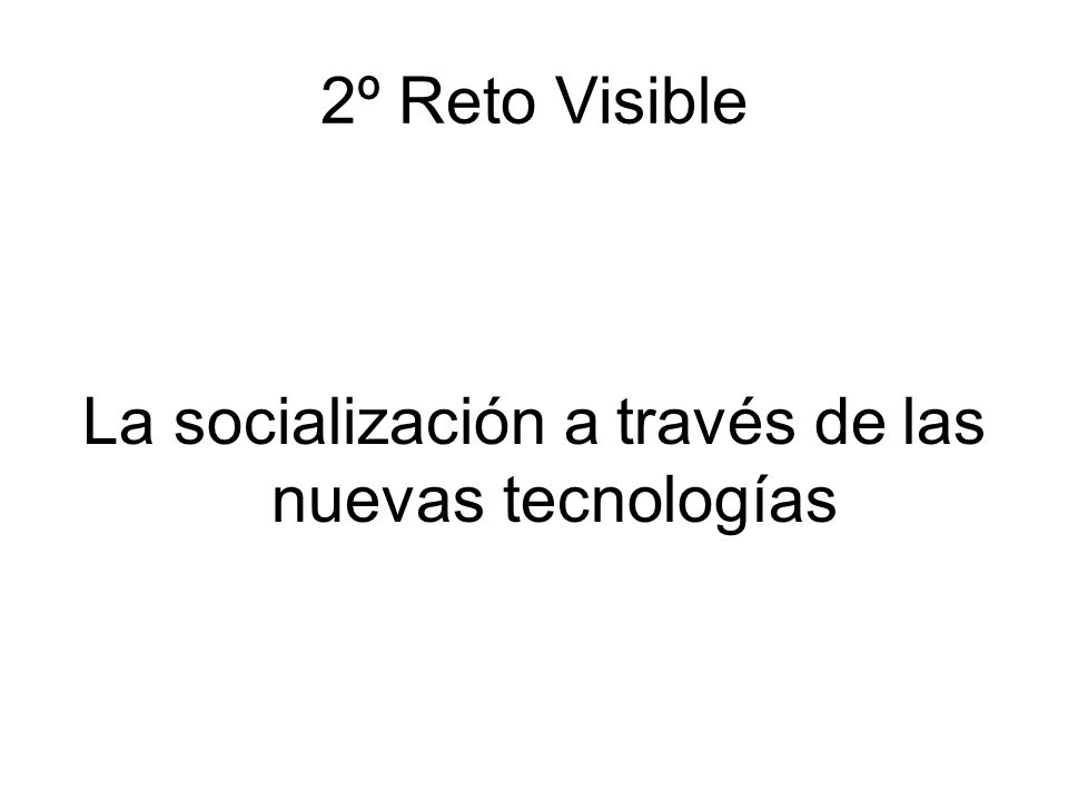 La socialización a través de las nuevas tecnologías