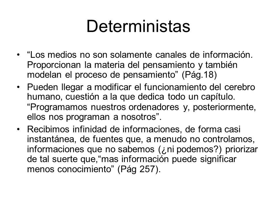 Deterministas