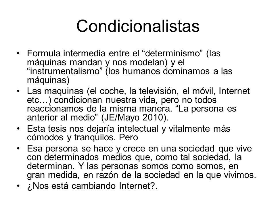Condicionalistas
