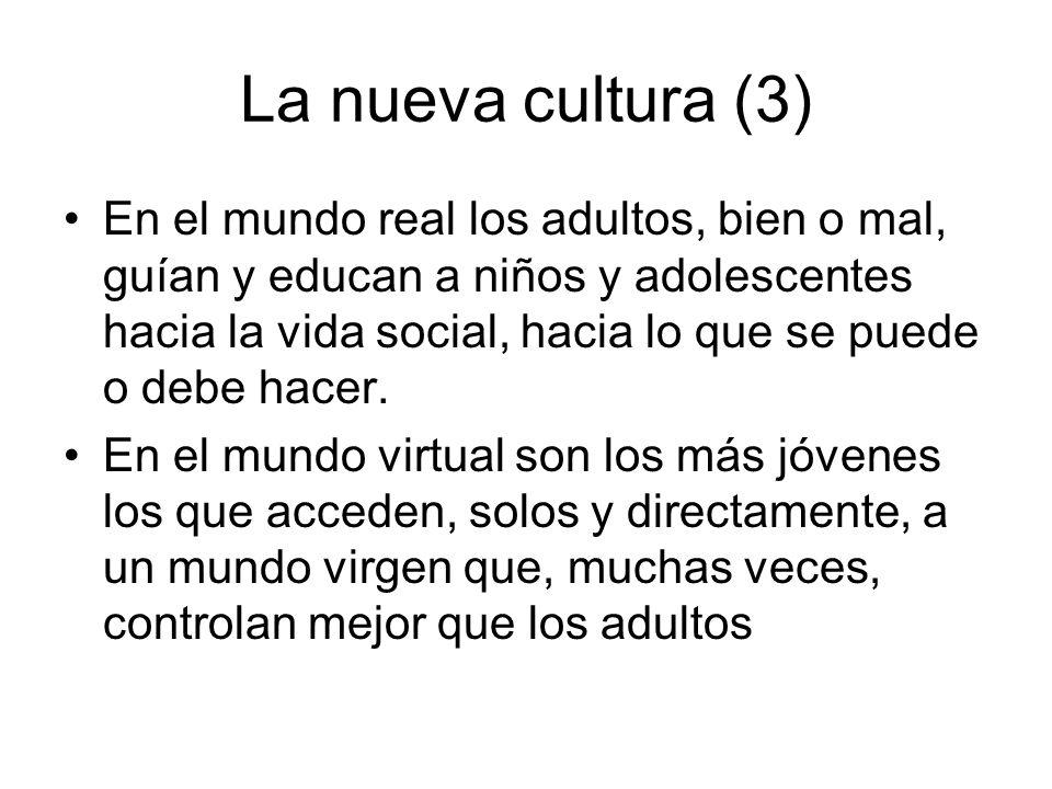 La nueva cultura (3)