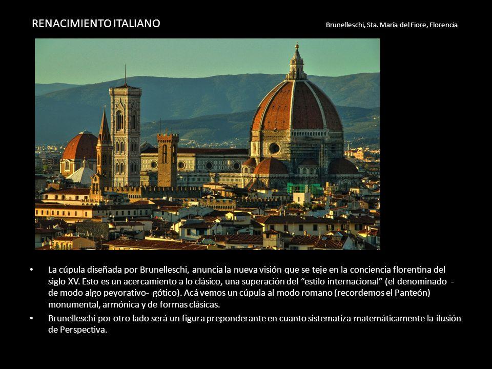 RENACIMIENTO ITALIANO Brunelleschi, Sta. María del Fiore, Florencia