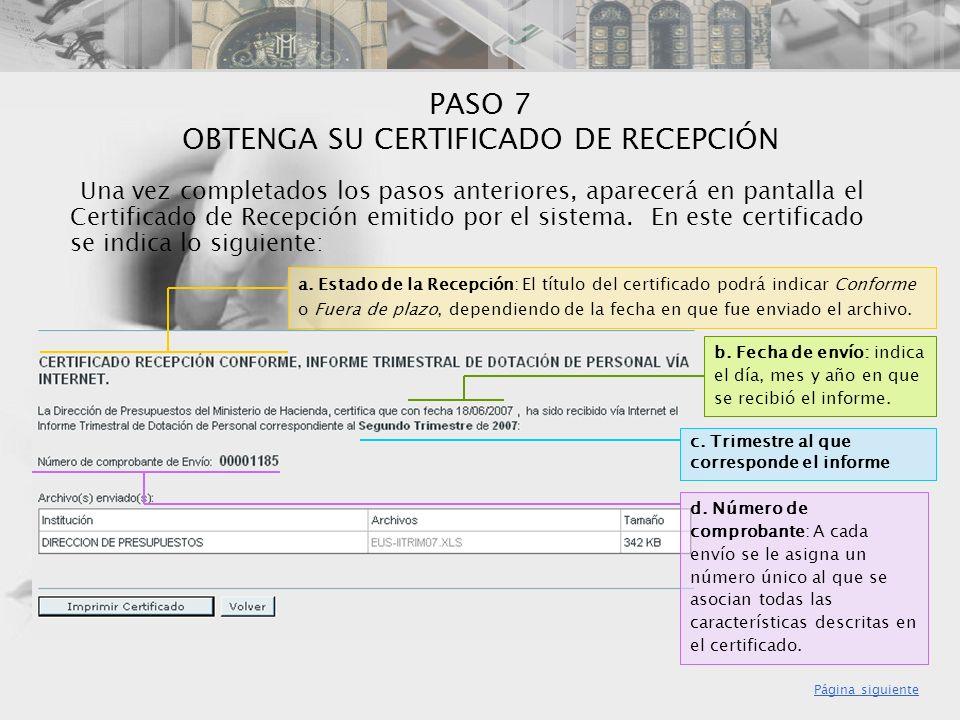 PASO 7 OBTENGA SU CERTIFICADO DE RECEPCIÓN
