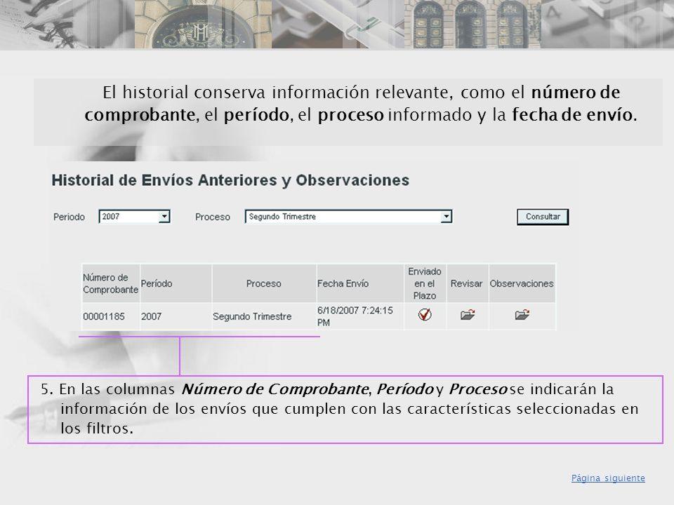 El historial conserva información relevante, como el número de comprobante, el período, el proceso informado y la fecha de envío.