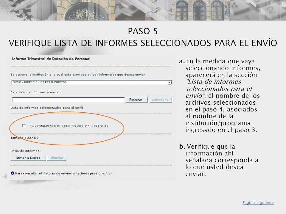 PASO 5 VERIFIQUE LISTA DE INFORMES SELECCIONADOS PARA EL ENVÍO