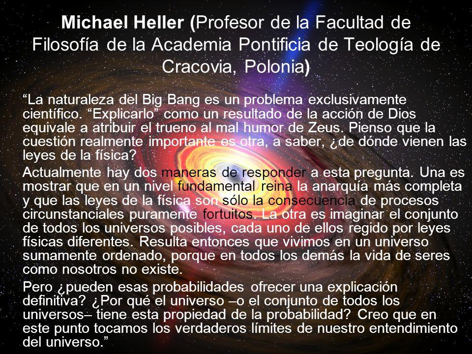 Michael Heller (Profesor de la Facultad de Filosofía de la Academia Pontificia de Teología de Cracovia, Polonia)