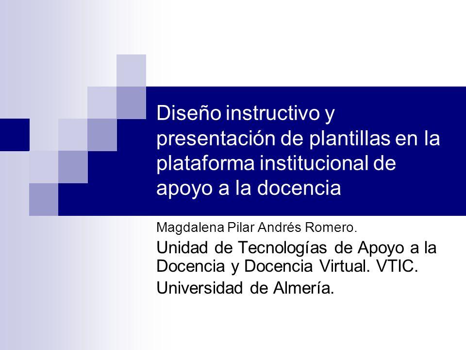 Diseño instructivo y presentación de plantillas en la plataforma institucional de apoyo a la docencia