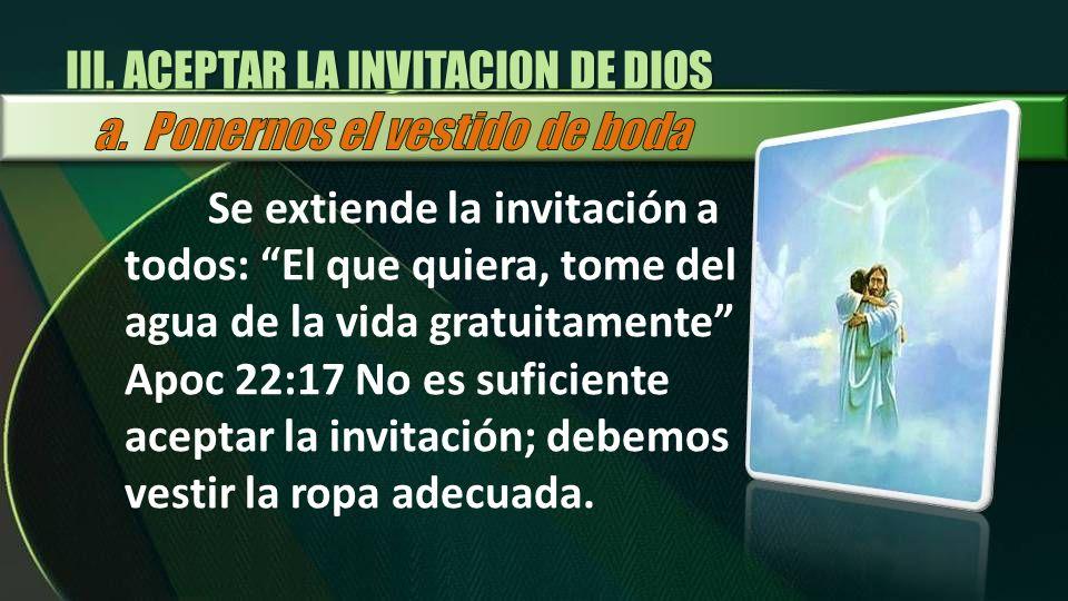 III. ACEPTAR LA INVITACI0N DE DIOS