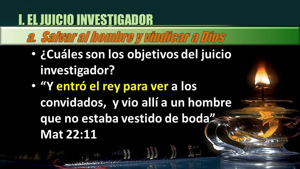 I. EL JUICIO INVESTIGADOR