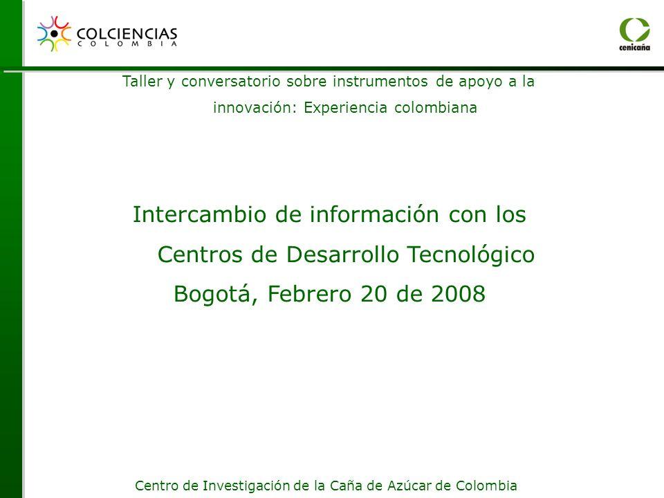 Intercambio de información con los Centros de Desarrollo Tecnológico