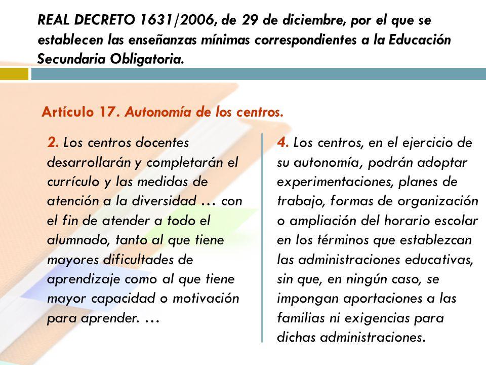 REAL DECRETO 1631/2006, de 29 de diciembre, por el que se establecen las enseñanzas mínimas correspondientes a la Educación Secundaria Obligatoria.