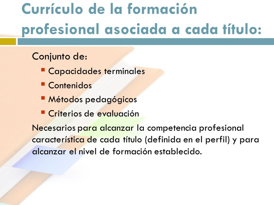 Currículo de la formación profesional asociada a cada título:
