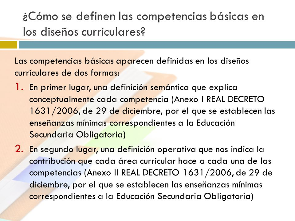 ¿Cómo se definen las competencias básicas en los diseños curriculares