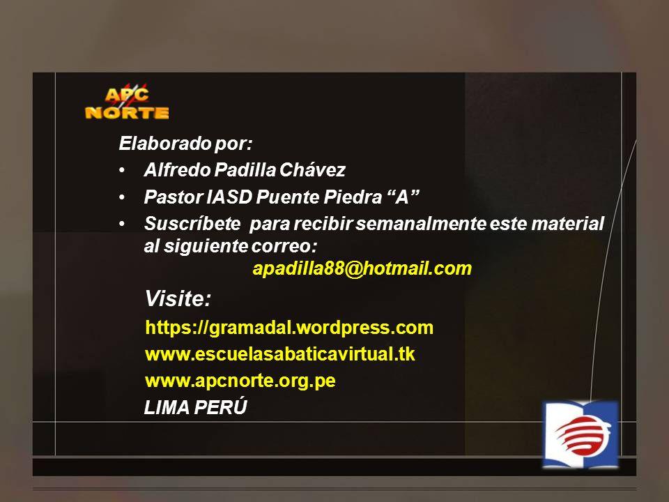 Visite: Elaborado por: Alfredo Padilla Chávez