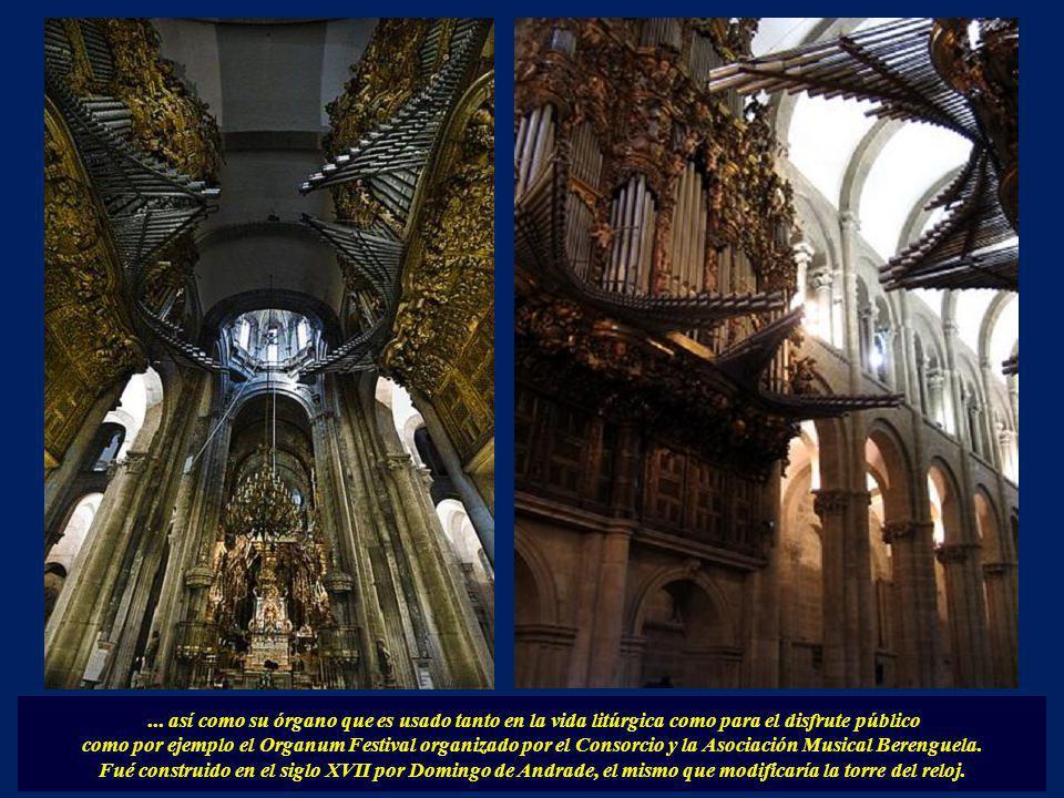 ... así como su órgano que es usado tanto en la vida litúrgica como para el disfrute público