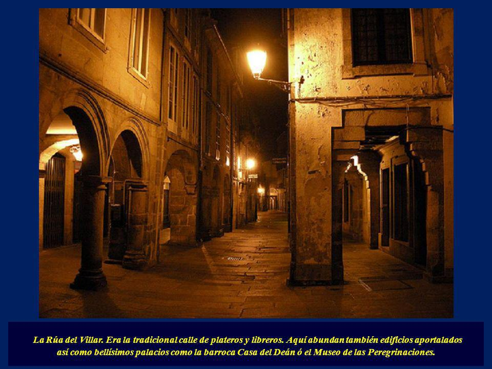 La Rúa del Villar. Era la tradicional calle de plateros y libreros