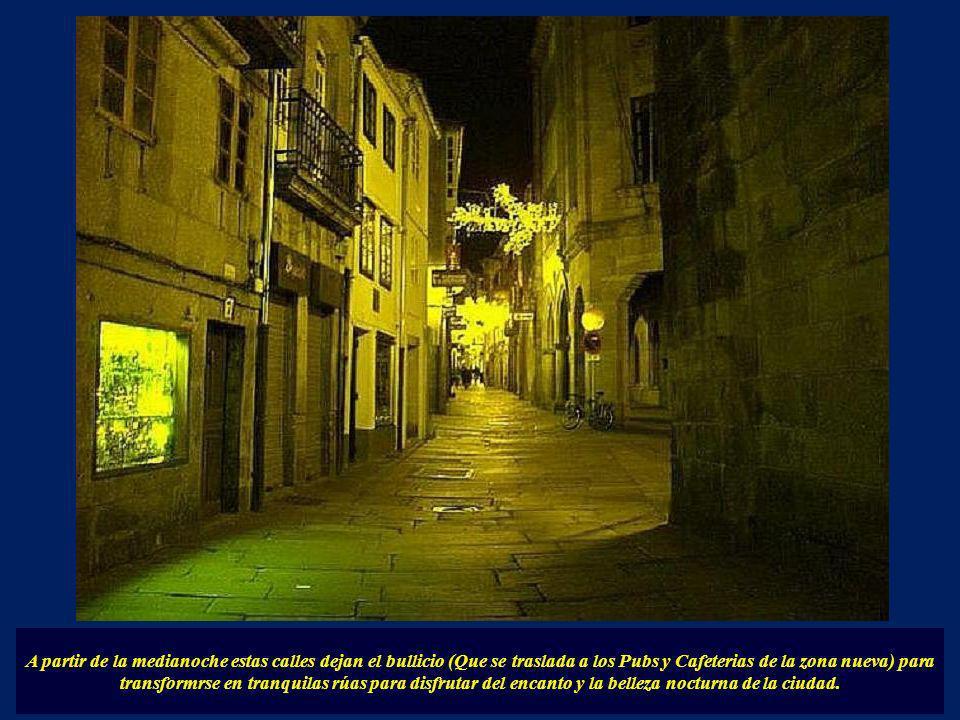 A partir de la medianoche estas calles dejan el bullicio (Que se traslada a los Pubs y Cafeterias de la zona nueva) para transformrse en tranquilas rúas para disfrutar del encanto y la belleza nocturna de la ciudad.