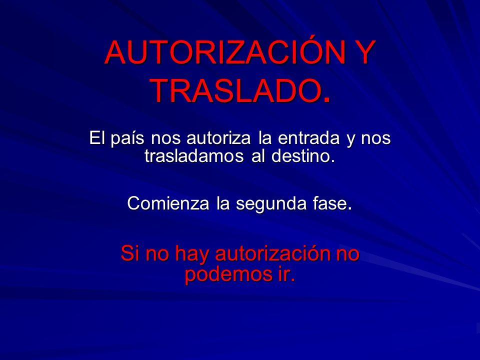 AUTORIZACIÓN Y TRASLADO.