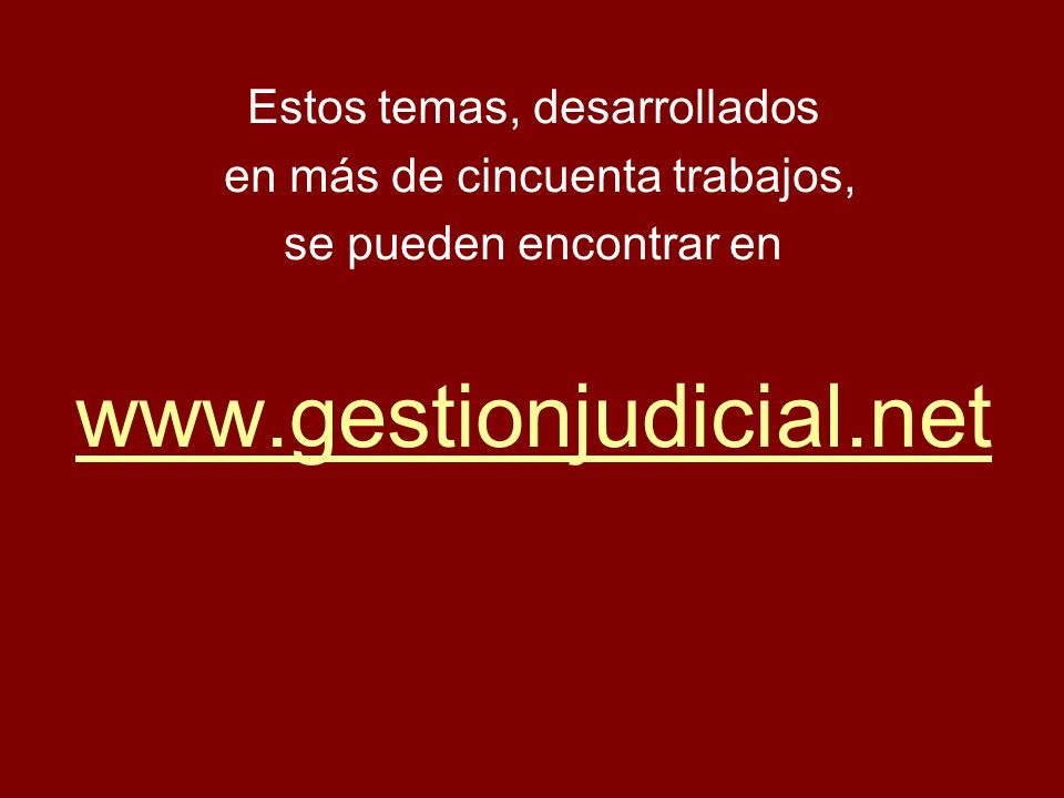 www.gestionjudicial.net Estos temas, desarrollados