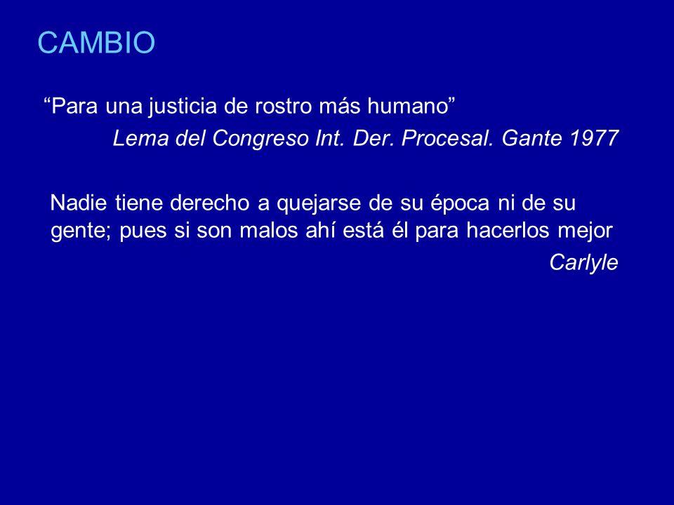 CAMBIO Para una justicia de rostro más humano