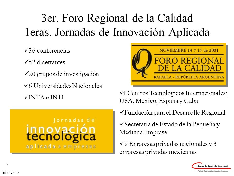 3er. Foro Regional de la Calidad 1eras. Jornadas de Innovación Aplicada