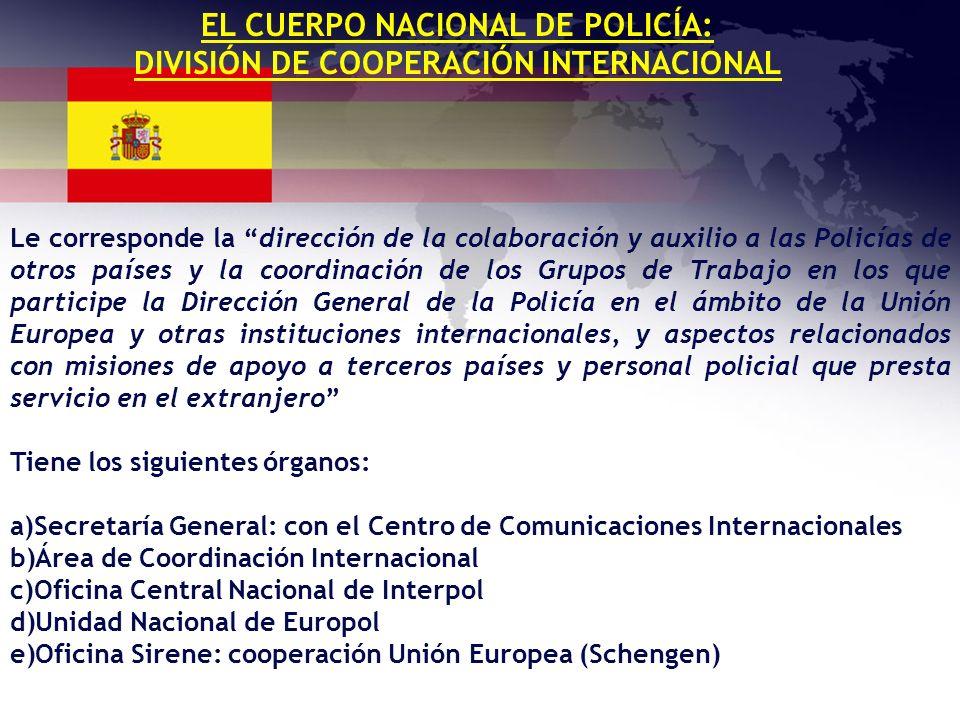 EL CUERPO NACIONAL DE POLICÍA: DIVISIÓN DE COOPERACIÓN INTERNACIONAL