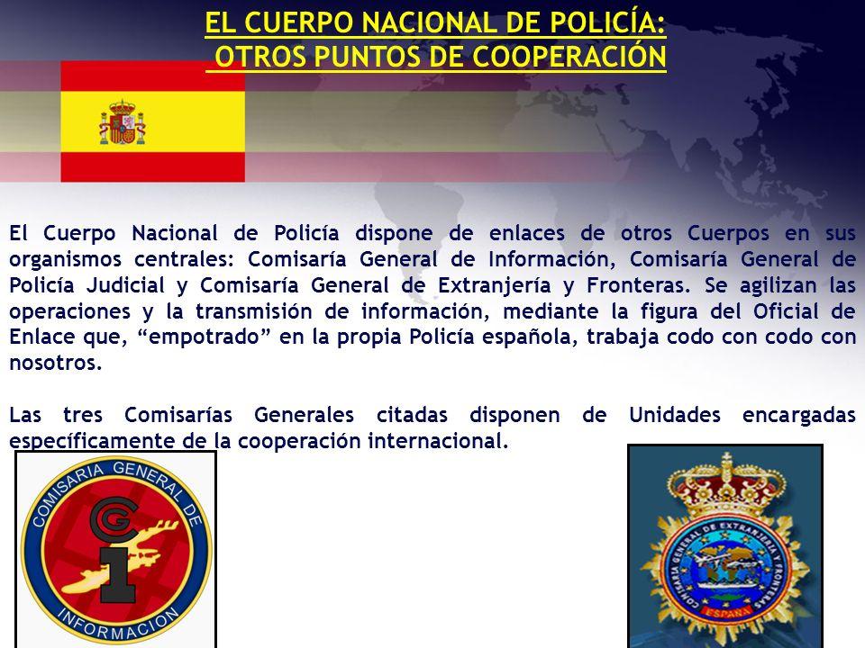 EL CUERPO NACIONAL DE POLICÍA: OTROS PUNTOS DE COOPERACIÓN
