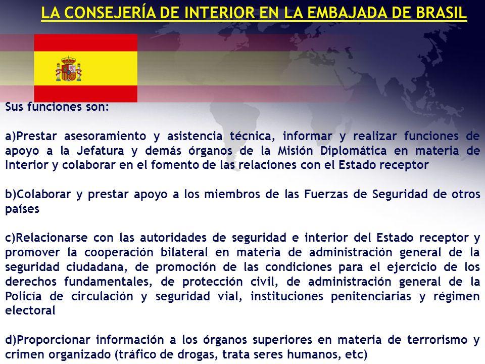 LA CONSEJERÍA DE INTERIOR EN LA EMBAJADA DE BRASIL