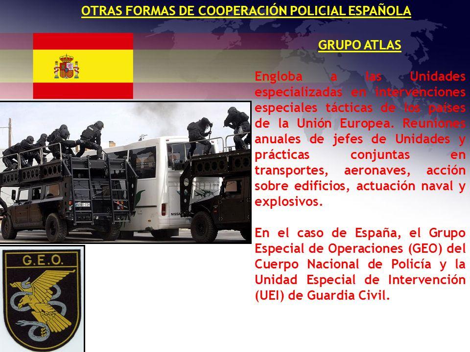 OTRAS FORMAS DE COOPERACIÓN POLICIAL ESPAÑOLA