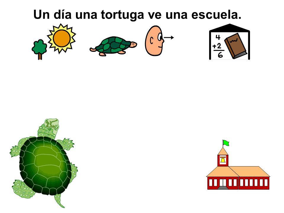 Un día una tortuga ve una escuela.