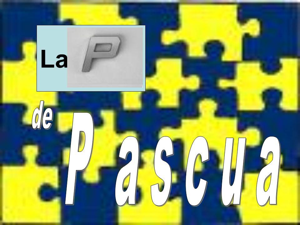 La de P a s c u a