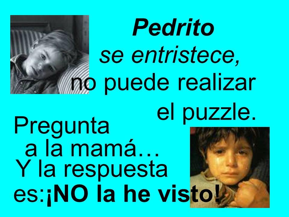 Pedrito se entristece, no puede realizar. el puzzle.