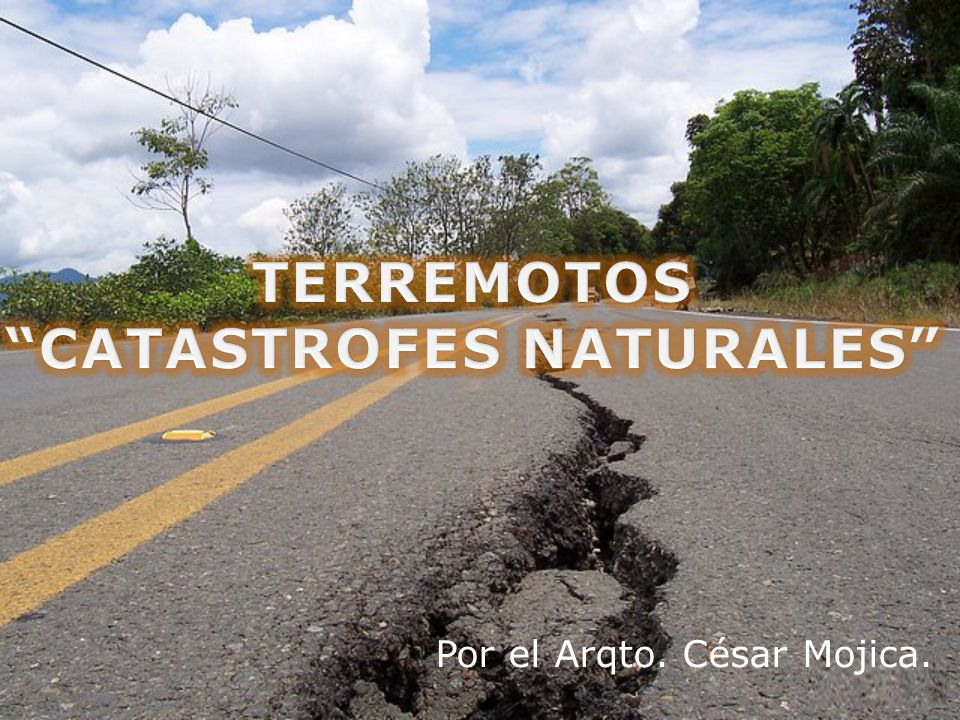 TERREMOTOS CATASTROFES NATURALES