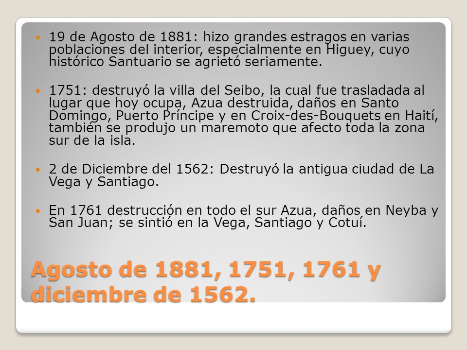 Agosto de 1881, 1751, 1761 y diciembre de 1562.