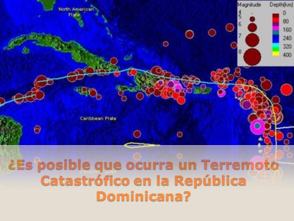 ¿Es posible que ocurra un Terremoto Catastrófico en la República Dominicana