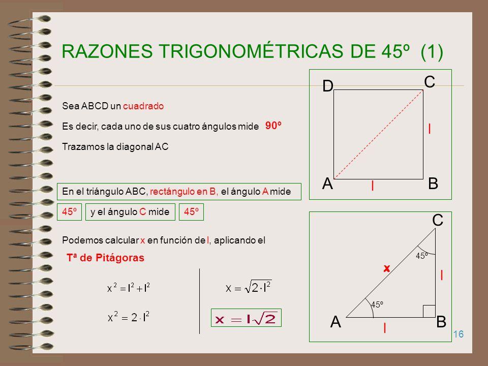 RAZONES TRIGONOMÉTRICAS DE 45º (1)