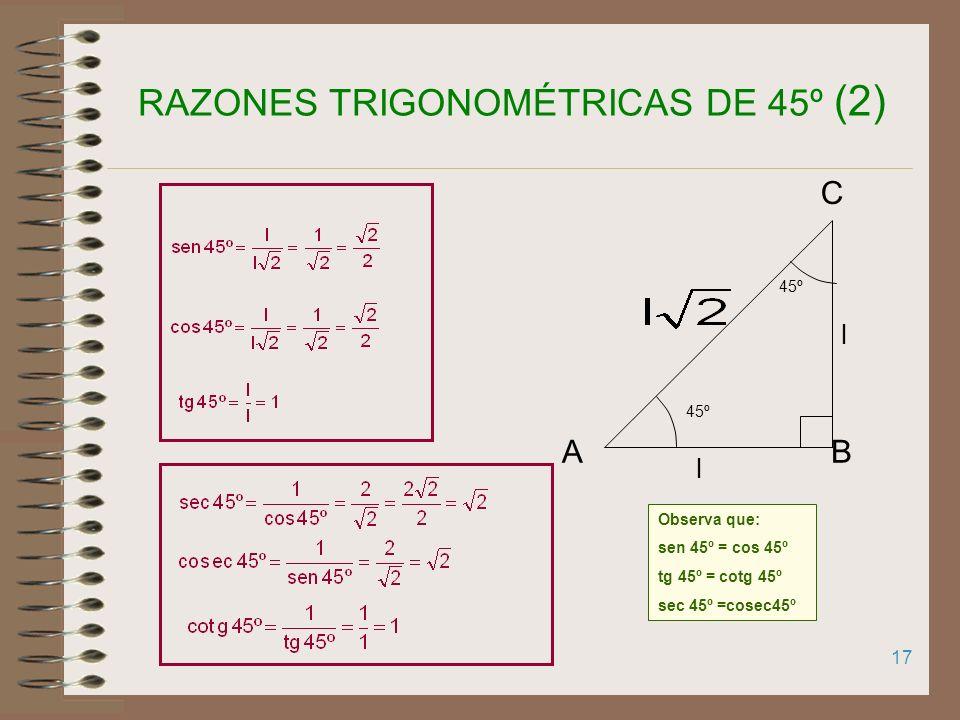 RAZONES TRIGONOMÉTRICAS DE 45º (2)
