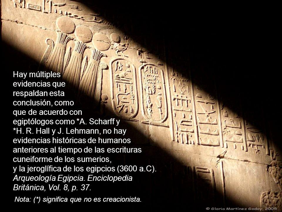 egiptólogos como *A. Scharff y