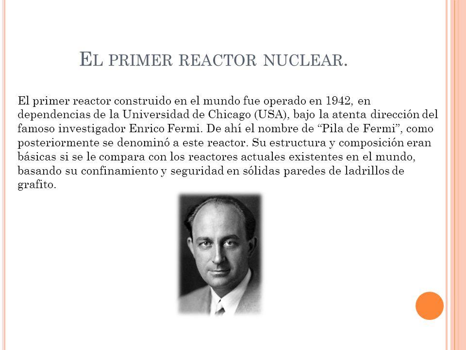 El primer reactor nuclear.