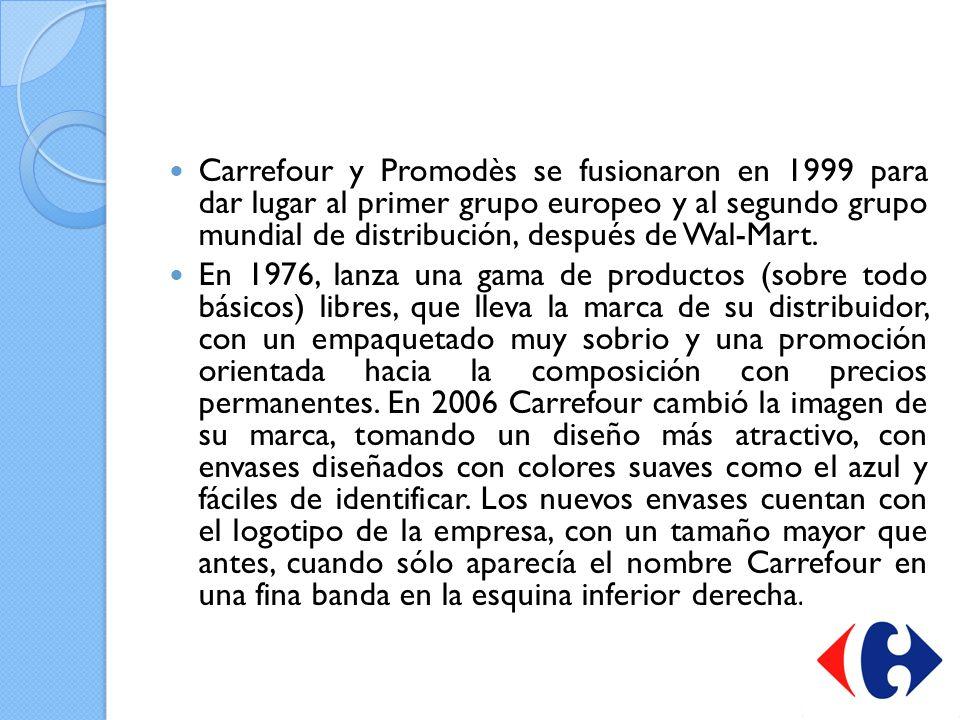 Carrefour y Promodès se fusionaron en 1999 para dar lugar al primer grupo europeo y al segundo grupo mundial de distribución, después de Wal-Mart.