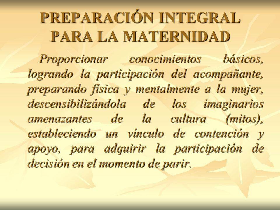 PREPARACIÓN INTEGRAL PARA LA MATERNIDAD
