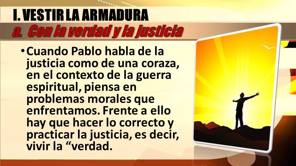 a. Con la verdad y la justicia