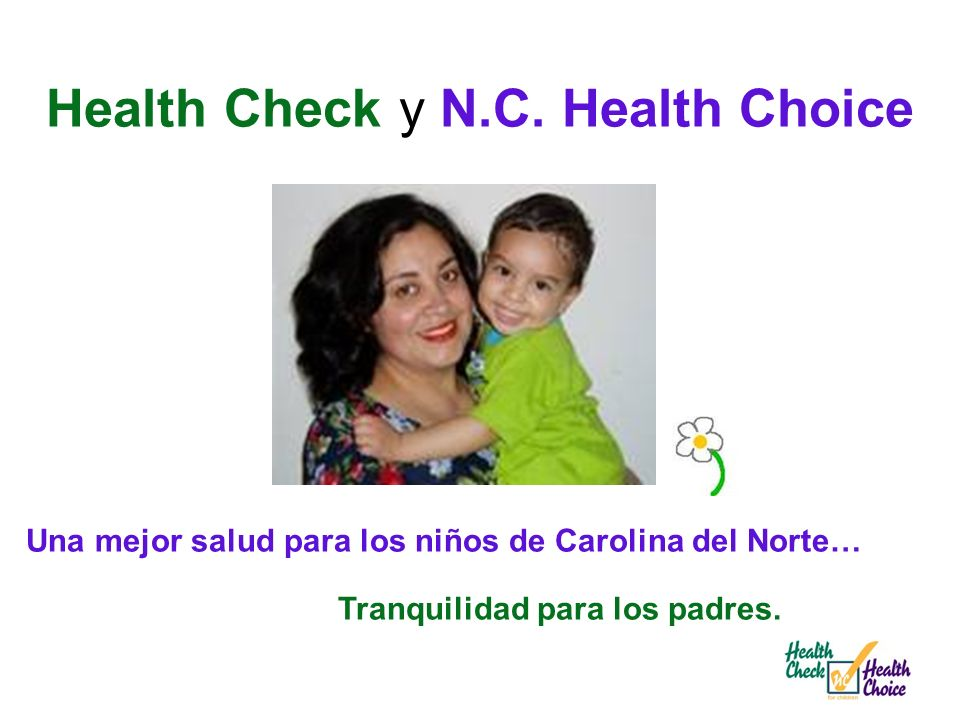 Health Check y N.C. Health Choice