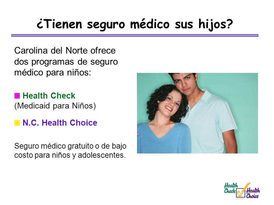 ¿Tienen seguro médico sus hijos