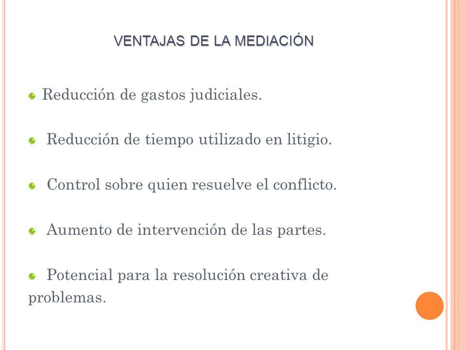 VENTAJAS DE LA MEDIACIÓN