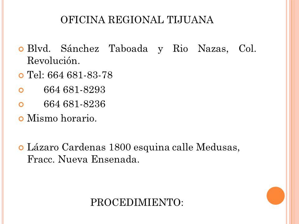 OFICINA REGIONAL TIJUANA