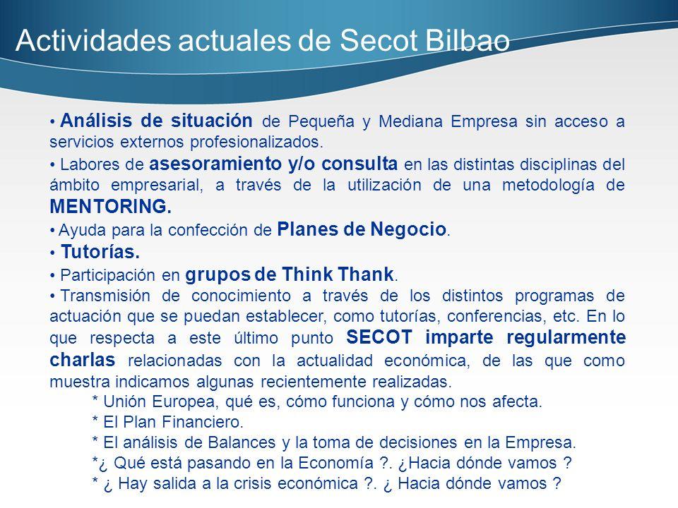 Actividades actuales de Secot Bilbao